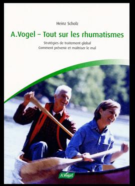 A.Vogel - Tout sur les rhumatismes